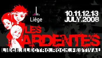 Festival les Ardentes, Liège : du 10 au 13 Juillet 2008 !