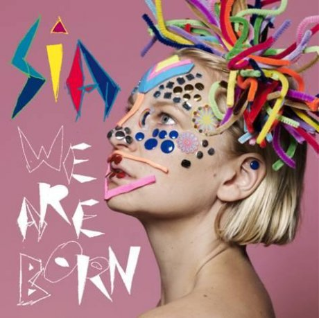 sia_we-are-born