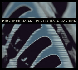 nin_pretty-hate-machine