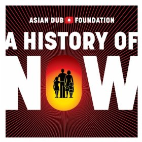 asian-dub-foundation_a-history-of-now