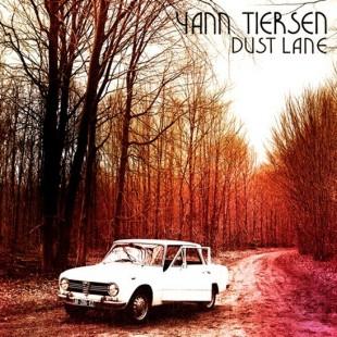 Yann Tiersen : 'Dust Lane' la sortie